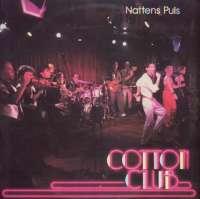 Gramofonska ploča Cotton Club Nattens Puls SLP-2761, stanje ploče je 10/10