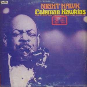 Gramofonska ploča Coleman Hawkins With Eddie Lockjaw Davis Night Hawk LSPR 70860, stanje ploče je 10/10