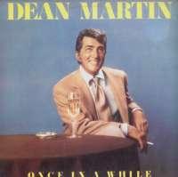 Gramofonska ploča Dean Martin Once In A While REP 54103, stanje ploče je 10/10