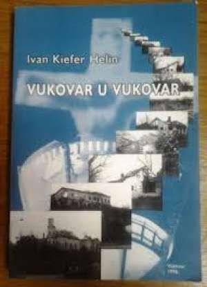 Vukovar u Vukovar Ivan Kiefer Helin meki uvez