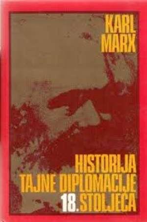 Historija tajne diplomacije 18.stoljeća Karl Marx tvrdi uvez