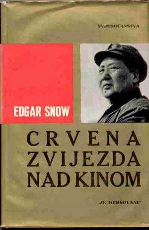 Crvena zvijezda nad kinom - maotse-tung Edgar Snow tvrdi uvez