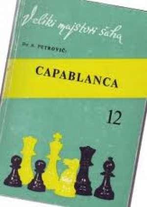 Slavko Petrović - Capablankca 12 veliki majstori šaha