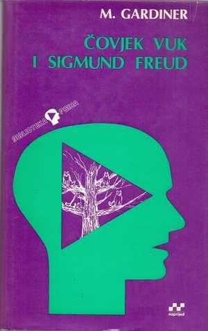 Čovjek vuk i Sigmund Freud Muriel Gardiner tvrdi uvez