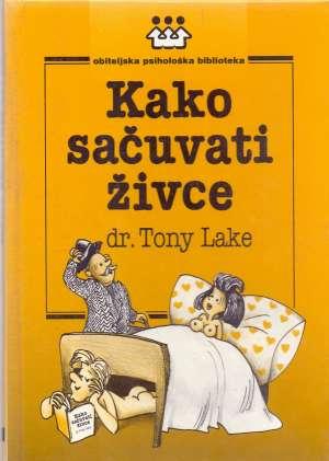 Tony Lake - Kako sačuvati živce