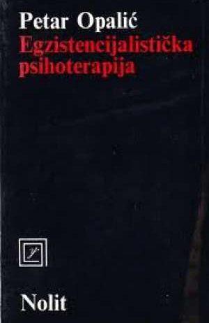 Petar Opalić - Egzistencijalistička psihoterapija