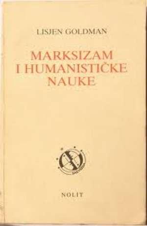 Marksizam i humanističke nauke Lisjen Goldman meki uvez