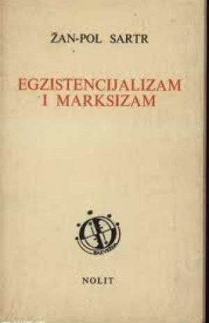 Egzistencijalizam i marksizam žan Pol Sartr meki uvez