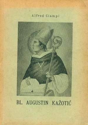 Augustin kažotić bl. Alfred Ciampi meki uvez
