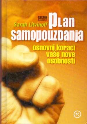 Sarah Litvinoff - Plan samopouzdanja -osnovni koraci vaše nove osobnosti
