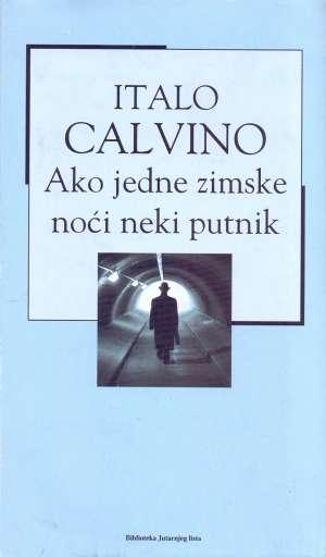 Ako jedne zimske noći neki putnik Calvino Italo tvrdi uvez