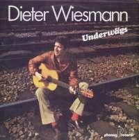 Gramofonska ploča Dieter Wiesmann Underwägs P1026, stanje ploče je 10/10