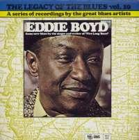 Gramofonska ploča Eddie Boyd The Legacy Of The Blues Vol. 10 2222064, stanje ploče je 10/10