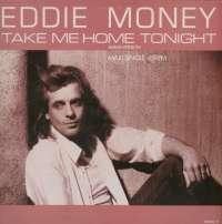 Gramofonska ploča Eddie Money Take Me Home Tonight CBS 650042 6, stanje ploče je 10/10