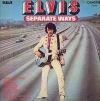 Gramofonska ploča Elvis Presley Separate Ways CDS 1118, stanje ploče je 8/10