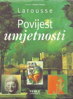 Povijest umjetnosti - Larousse Claude Frontisi Uredio tvrdi uvez