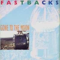 Gramofonska ploča Fastbacks Gone To The Moon SP 68/235, stanje ploče je 10/10