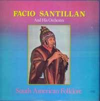 Gramofonska ploča Facio Santillan And His Orchestra South American Folklore LP 5712, stanje ploče je 10/10