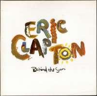 Gramofonska ploča Eric Clapton Behind the sun 9-25166, stanje ploče je 8/10