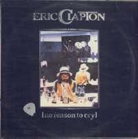Gramofonska ploča Eric Clapton No Reason To Cry LP 5642, stanje ploče je 10/10