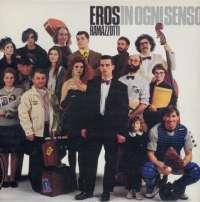 Gramofonska ploča Eros Ramazzotti In Ogni Senso LP-7-1 2026975, stanje ploče je 10/10