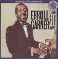 Gramofonska ploča Erroll Garner Long Ago And Far Away CBS 460614 1, stanje ploče je 10/10