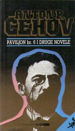 Paviljon br. 6 i druge novele Čehov Anton Pavlovič meki uvez