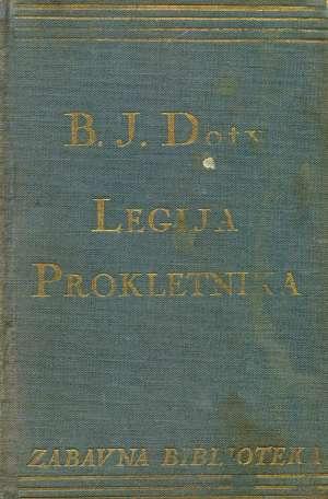 Legija prokletnika Dotty J. Bennett tvrdi uvez