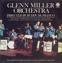 Gramofonska ploča Glenn Miller Orchestra Directed By Buddy DeFranco Glenn Miller Orchestra - Recorded Live, Royal Festival Hall, London, England SPFL 268, stanje ploče je 9/10