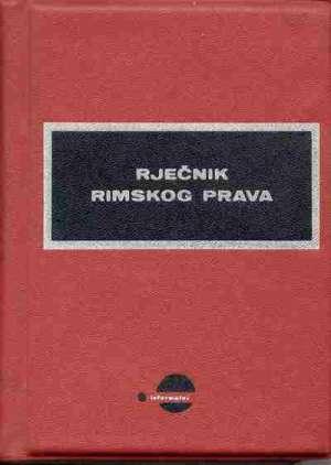 Rječnik rimskog prava Ante Romac tvrdi uvez
