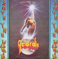 Gramofonska ploča Geordie Save The World LSEMI 70836, stanje ploče je 8/10
