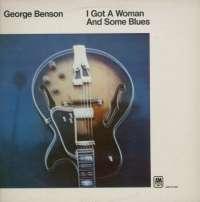 Gramofonska ploča George Benson I Got A Woman And Some Blues 2222906, stanje ploče je 10/10