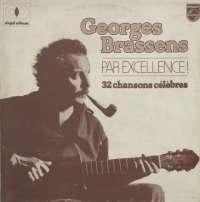 Gramofonska ploča Georges Brassens Par Excellence! 32 Chansons Célèbres 3220079, stanje ploče je 10/10