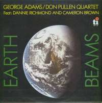 Gramofonska ploča George Adams - Don Pullen Quartet Feat: Dannie Richmond And Cameron Brown Earth Beams LSY 66189, stanje ploče je 10/10