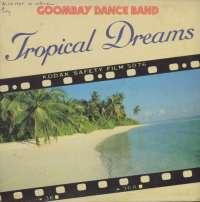 Gramofonska ploča Goombay Dance Band Tropical Dreams CBS 85703, stanje ploče je 8/10