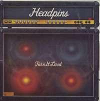 Gramofonska ploča Headpins Turn It Loud ATC K 50 897, stanje ploče je 10/10