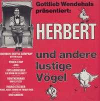 Gramofonska ploča Gottlieb Wendehals Herbert Und Snder Lustige Vogel 0060.277, stanje ploče je 10/10