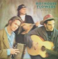 Gramofonska ploča Hothouse Flowers People LONLP 58, stanje ploče je 8/10