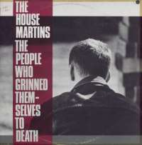 Gramofonska ploča Housemartins People Who Grinned Themselves To Death LSCHRY 73219, stanje ploče je 10/10