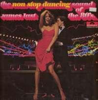 Gramofonska ploča James Last The Non Stop Dancing Sound Of The 80's 2371 991, stanje ploče je 9/10