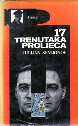 Sedamnaest trenutaka proljeća Julijan Semjonov tvrdi uvez