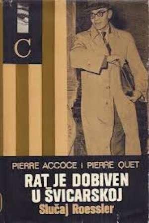 Pierre accoe i pierre quet Rat Je Dobiven U švicarskoj (slučaj Roessler) tvrdi uvez