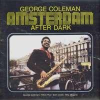Gramofonska ploča George Coleman Amsterdam After Dark LSY 66180, stanje ploče je 10/10