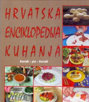 Hrvatska enciklopedija kuhanja - Korak po korak 1-3 Bruno Šimunović, Ivo Semenčić tvrdi uvez