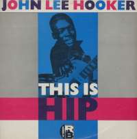 Gramofonska ploča John Lee Hooker This Is Hip LPS 1057, stanje ploče je 10/10