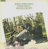 Gramofonska ploča Karin Krog & Dexter Gordon Some Other Spring 2221772, stanje ploče je 10/10