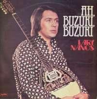 Gramofonska ploča Lary Nanos Ah, Buzuki, Buzuki LSY 61452, stanje ploče je 10/10
