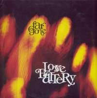 Gramofonska ploča Love Battery Far Gone SP 94/266, stanje ploče je 10/10