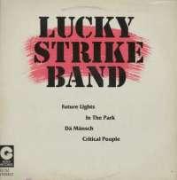 Gramofonska ploča Lucky Strike Band Future Lights / In The Park / Dä Mänsch / Critical People 10 132, stanje ploče je 9/10