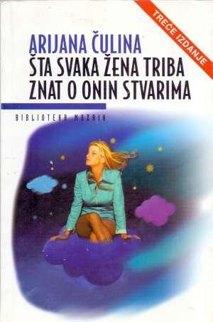 Čulina Arijana - Šta svaka žena triba znat o onin stvarima